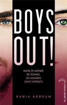 Couverture du livre « Boys out ! » de Rawia Arroum aux éditions Black Moon