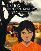 Couverture du livre « Ianos et le dragon d'étoiles ; un conte tsigane » de Jean-Jacques Fdida et Regis Lejonc aux éditions Didier Jeunesse