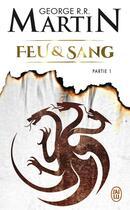 Couverture du livre « Feu & sang T.1 » de George R. R. Martin aux éditions J'ai Lu