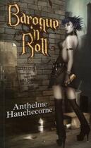 Couverture du livre « Baroque n'roll » de Anthelme Hauchecorne aux éditions Midgard