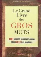 Couverture du livre « Le grand livre des gros mots » de Armand Erchadi aux éditions Leduc.s Humour