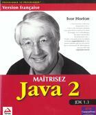 Couverture du livre « Java 2 maitrisez wrox » de Horton aux éditions Wrox Press