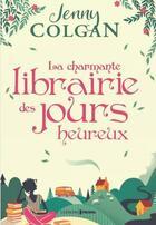 Couverture du livre « La charmante librairie des jours heureux » de Jenny Colgan aux éditions Prisma