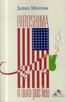 Couverture du livre « Hiroshima n'aura pas lieu » de James Morrow aux éditions Au Diable Vauvert