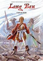 Couverture du livre « Long Ben ; cap au sud » de Olivier Giraud et Sabine Vergoz-Thirel aux éditions Orphie
