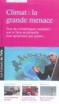 Couverture du livre « Les carnets de l'info t.1 ; climat : la grande menace » de Marie-Odile Delacour aux éditions Scrineo