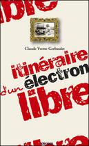 Couverture du livre « Itineraire d'un electron libre » de Gerbaulet Claude aux éditions Cleopas