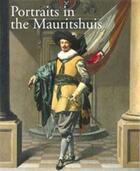 Couverture du livre « Portraits in the mauritshuis 1430-1790 » de Collectif aux éditions Waanders