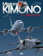 Couverture du livre « Missions Kimono T.5 ; « black cat » » de Jean-Yves Brouard et Francis Nicole aux éditions Jyb Aventures