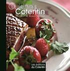 Couverture du livre « Cuisine en Cotentin » de Bruno Mercier et Emmanuelle Polle aux éditions Les Editions Du Cotentin