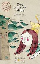 Couverture du livre « Être ou ne pas hêtre » de Frederique Elbaz et La Wawa aux éditions Les Editions Du Mercredi
