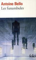 Couverture du livre « Les funambules » de Antoine Bello aux éditions Gallimard
