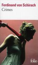 Couverture du livre « Crimes » de Ferdinand Von Schirach aux éditions Gallimard