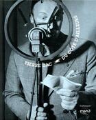 Couverture du livre « Pierre Dac ; du côté d'ailleurs » de Jacques Pessis et Anne Helene Hoog aux éditions Gallimard