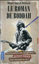Couverture du livre « Le roman de Boddah » de Heloise Guay De Bellissen aux éditions Pocket