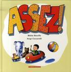 Couverture du livre « Assez ! » de Malou Ravella et Serge Ceccarelli aux éditions Ricochet