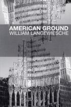 Couverture du livre « American ground » de William Langewieschr aux éditions Editions Du Sous Sol