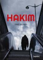 Couverture du livre « Hakim » de Diniz Galhos aux éditions Asphalte
