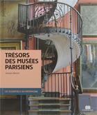 Couverture du livre « Trésors des musées parisiens » de Jacques Barozzi aux éditions Massin