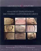 Couverture du livre « Analyse et exploitation des timbres amphoriques grecs » de Nathan Badoud et Antigone Marangou aux éditions Pu De Rennes