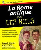 Couverture du livre « La Rome antique Pour les Nuls » de Catherine Salles et Guy De La Bedoyere aux éditions First