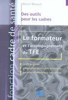Couverture du livre « Le formateur et l'accompagnement du tfe » de Herve Menaut aux éditions Lamarre