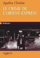 Couverture du livre « Le crime de l'Orient-Express » de Agatha Christie aux éditions Feryane