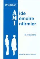 Couverture du livre « Aide memoire infirmier 2eme edition » de Pradel Editeur aux éditions Pradel