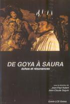 Couverture du livre « De goya a saura, echos et resonnances » de Aubert Jp aux éditions Pu De Saint Etienne