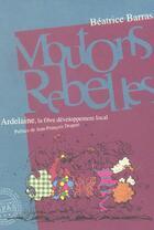 Couverture du livre « Moutons rebelles ; Ardelaine, la fibre du développement local » de Beatrice Barras aux éditions Repas
