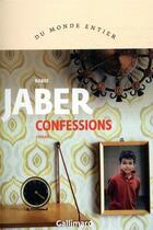 Couverture du livre « Confessions » de Rabee Jaber aux éditions Gallimard