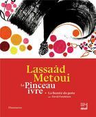 Couverture du livre « Le pinceau ivre » de Lassaad Metoui aux éditions Flammarion