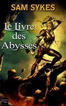 Couverture du livre « La porte des éons t.1 ; le livre des abysses » de Sam Sykes aux éditions Fleuve Noir