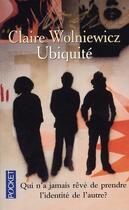Couverture du livre « Ubiquité » de Claire Wolniewicz aux éditions Pocket