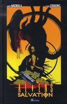 Couverture du livre « Aliens : salvation » de Dave Gibbons et Mike Mignola aux éditions Wetta Worldwide