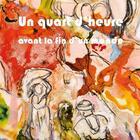 Couverture du livre « Un quart d'heure avant la fin du monde » de Francoise Monnin et Itzhak Goldberg et Herve Courtaigne aux éditions Le Livre D'art