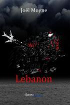 Couverture du livre « Lebanon » de Joel Moyne aux éditions Melibee