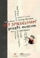 Couverture du livre « Art Spiegelman's Private Museum » de Art Spiegelman aux éditions Neolibris / Cite Internationale De La Bd