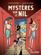 Couverture du livre « Mystères sur le Nil » de Alain Surget et Louis Alloing aux éditions Abc Melody