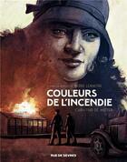 Couverture du livre « Couleurs de l'incendie » de Pierre Lemaitre et Christian De Metter aux éditions Rue De Sevres