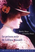 Couverture du livre « Le prince noir de Lillian Russell » de Kettly Mars et Leslie Pean aux éditions Mercure De France