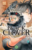 Couverture du livre « Black Clover T.1 » de Yuki Tabata aux éditions Kaze