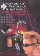 Couverture du livre « Voyage Au Coeur Du Numerique ; Les Technologies De Notre Nouveau Quotidien » de Collectif aux éditions M2