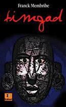 Couverture du livre « Timgad » de Franck Membribe aux éditions Krakoen