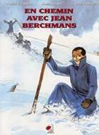 Couverture du livre « En chemin avec jean berchmans » de Fostroy et Bar et Oppen aux éditions Coccinelle