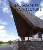 Couverture du livre « 50 awarded architecture » de Arthur Gao aux éditions Design Media