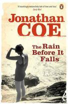 Couverture du livre « THE RAIN BEFORE IT FALLS » de Jonathan Coe aux éditions Penguin Books Uk