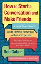 Couverture du livre « How To Start A Conversation And Make Friends » de Don Gabor aux éditions Touchstone