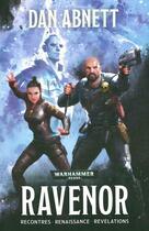 Couverture du livre « Warhammer 40.000 ; Ravenor » de Dan Abnett aux éditions Black Library