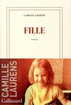 Couverture du livre « Fille » de Camille Laurens aux éditions Gallimard